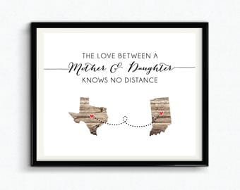 The Love Between A Mother & Daughter Knows No Distance Custom Print, Mothers Day, Personalized Gift For Mom, Custom Location - (D170)