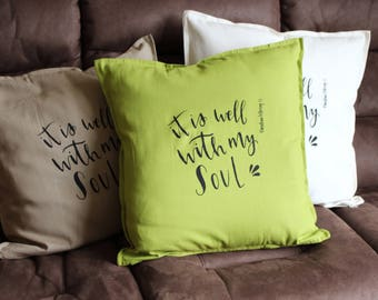 Christian Scripture Cushion Cover - It is well with my soul - Christian Gift