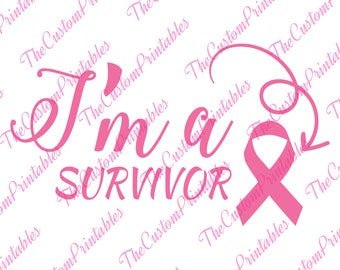 I Am, a, Survivor, Cancer, Ribbon ,SVG, Cricut Files, Silhouette Files, Cameo, Vector, T-shirt, Iron On