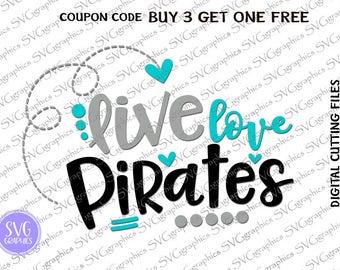 SVG, DXF, EPS digital Cutting file- 022- Live Love Pirates svg , football svg, football sister svg, football mom svg, vinyl decal