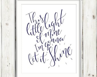 This Little Light of Mine / NAVY / Hand Lettered Print / 8x10 / Lyrics / PRINTABLE / Instant Digital Download