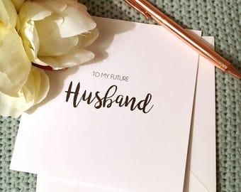 To my future husband - husband wedding card - wedding day card - wedding card to groom - bride wedding card - love note