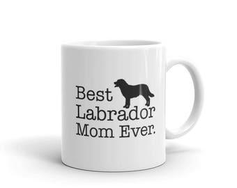 Labrador gift for Best Labrador Mom Ever Dog Lovers Gift Coffee Mug for Labrador lover, Labrador gift for Black Labrador owner
