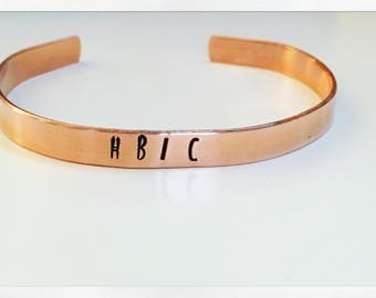 Sample Sale! HBIC Head Bitch in Charhe metal hand stanped bracelet cuff - Copper Only!