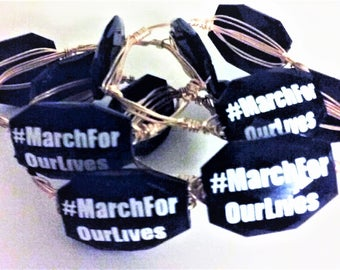 A #March For Our Lives Bangle Bracelet #NeverAgain