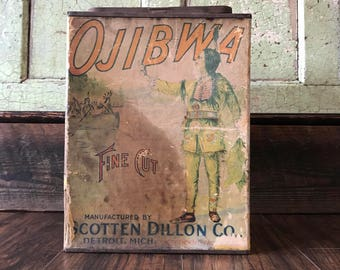 Original Early 1900's  Ojibwa Fine Cut Tobacco Tin
