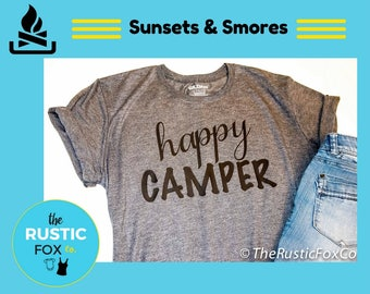 Happy Camper Shirt, Camping Shirt, Camper Shirt, Funny Camping Shirt, Campfire Shirt, Happy Camper Top, Adventure Shirt, Outdoor Shirt, Camp