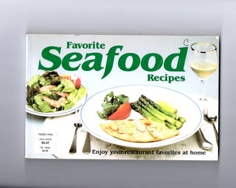 Favorite Seafood Recipes by Sally M. Morris 1983 Paperback Cookbook Part of the Nitty Gritty Books Publisher Cookbook Series