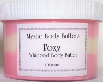 FOXY~Whipped Body Butter~ 6 skin healing oils~Prada Candy type fragrance~A truly luxurious Whipped Butter