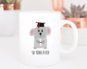 So Koalified Graduation Mug | Cute Mugs | Koala Mug | Qualified Mugs | Graduation Gift | Contemporary Mugs | Coffee Mug | Watercolor Mug |