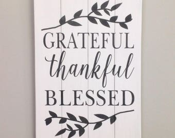 Grateful thankful blessed sign farmhouse sign farmhouse decor spiritual decor spiritual sign grateful sign housewarming gift thankful sign