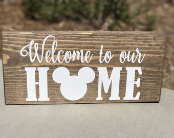 Welcome To Our Home Disney Inspired Sign