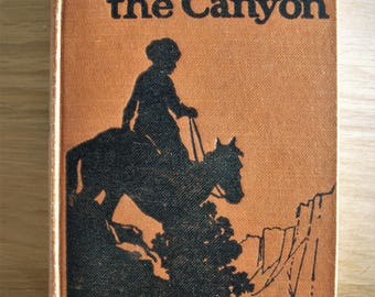 The Call of the Canyon by Zane Grey HC 1924