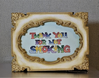 Finished Cross Stitch Thank You For Not Smoking