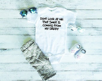 Funny Baby Onesie - Cute Baby Onesie - Baby Shower Gift - New Baby Gift - Baby Onesie With Sayings - Smell Coming From Daddy