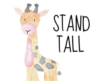 Stand Tall 8 x 10 nursery printable poster, downloadable, art decor