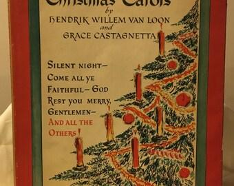 Christmas Carols by Hendrik Willem Van Loon & Grace Castagnetta