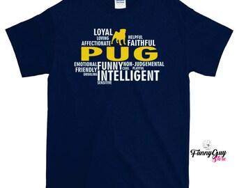 Pug Shirt - Pug Characteristics T-shirt - Pug Lover Gift - Pug Owner Shirt - Gift For Him Or Her