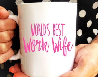 World's Best Work Wife Mug   Coworker Goodbye Gift   Work Husband   Gift for Boss   Co Worker Gift   Gift from Coworker   Work Friend   Desk