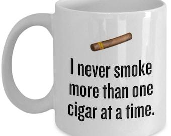 Funny Cigar Smoking Mug - Cigar Lover Gift Idea - More Than One Cigar At a Time - Cigars Present