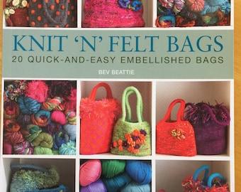 Knit -N- Felt Bags Book