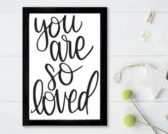 You Are So Loved - Nursery Decor - Baby Room Decor -  Nursery Wood Sign - Wood Signs Sayings - Baby Shower Gift - Baby Neutral Nursery