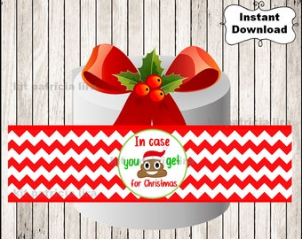 Just In Case You Get Crap For Christmas Funny Printable Toilet Paper Wrap - Gag Gift Instant Download