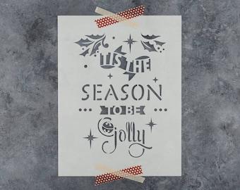 Jolly Season Stencil - Reusable DIY Craft Stencils of Tis the Season to be Jolly