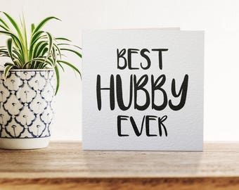 Best Hubby Ever Monochrome Greetings Card, Valentine's Day Card, Typography, Love, Marriage, Husband and Wife