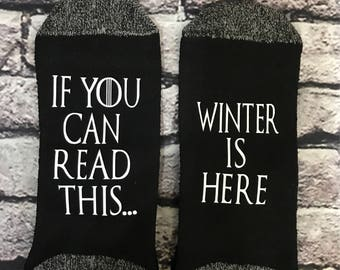 Game of Thrones GoT Winter is Here If you can read this socks Season 7 Watch Party Socks