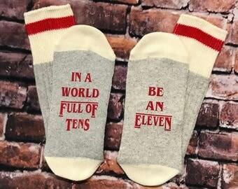 Stranger Things, Valentine's Day gift, In a world full of tens, Be an Eleven, stranger things socks gift, Eleven,  Hopper