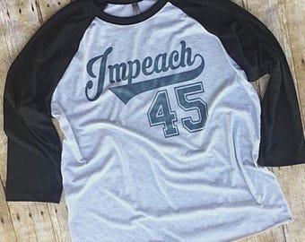 Impeach trump shirt funny anti trump impeach 45 resist feminist nasty woman nevertheless she persisted dump trump baseball shirt liberal dem