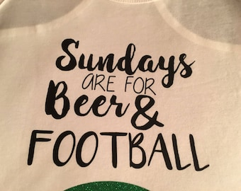 Sundays are for beer and football: t-shirt, tank, or long sleeve