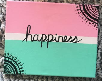 Happiness Canvas - Handmade