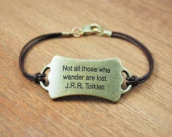 Not All Those Who Wander Are Lost Leather Bracelet