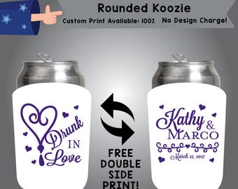 Drunk In Love Name & Name Date Rounded Koozie Double Side Print (RK W7)