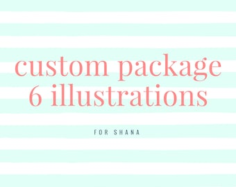 Custom package for SHANA / 6 illustrations