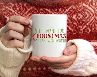 All I Want for Christmas is Captain Wentworth, Jane Austen Gifts, Persuasion, Literary Mug, Bookworm Christmas Gifts, Literary Gift, Reading