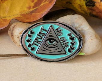 Trust No One Illuminati - Enamel Pin