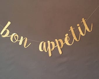 Bon appetit Banner, Glitter banner, party banner, decor banner, enjoy banner, custom banners, choose your wording banner
