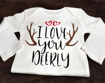 I Love You Deerly, Onesie or Tee - Super Cute - Great Shower Gift or Just Send As A Gift/Thinking About You Item, Grandma Gift, Nana Gift