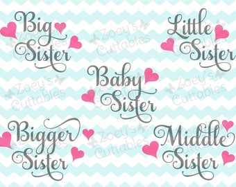 Sister Swirl Hearts VALUE PACK - Bigger Sister, Big Sister, Middle Sister, Little Sister, Baby Sister - Cuttable SVG File - Instant Download