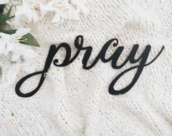 Pray Metal Sign