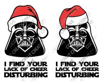I Find Your Lack Of Cheer Disturbing Darth Vader Santa Hat Christmas Star Wars svg dxf eps jpeg cut files clipart die cut cricut silhouette