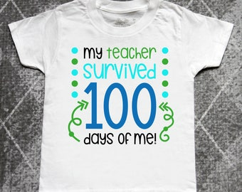 100 days of school, my teacher survived 100 days of me, funny 100 days of school shirt, boys 100 days of school shirt, school tshirt