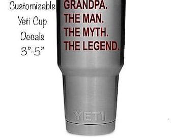 Grandpa Decal, Grandpa The Man The Myth The Legend Vinyl Decal, Grandpa Gift, Men's Yeti Cup Decal