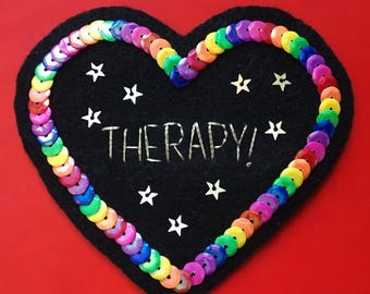 THERAPY! Heart Sequin Patch | Mental Health Art | Handmade rainbow patch
