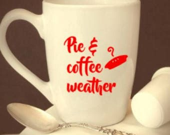fresh/baked/pies/served/daily/pie/coffee/weather/coffee/mug/cup/gift/fall/harvest/apple