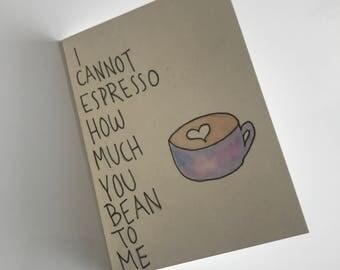 Coffee Pun Greeting Card