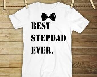 Best Stepdad Ever Shirt
